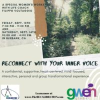 Reconnect with YOUR Inner Voice, Regain Your Knowledge and Appreciation of YOUR Self, Reimagine YOUR Life; Past, Present, and Future! Sept. 13th & 14th, 2019, GWEN Hosts The RECALIBRATION, in Burbank, CA